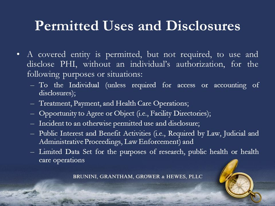 Notification of Breach A covered entity shall, following the discovery of a breach of unsecured PHI, notify each individual whose unsecured PHI has been, or is reasonably believed by the covered entity to have been, accessed, acquired, used, or disclosed as a result of such breach.