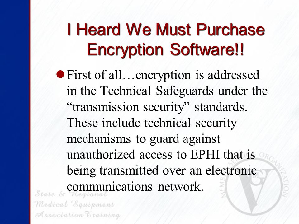 I Heard We Must Purchase Encryption Software!.
