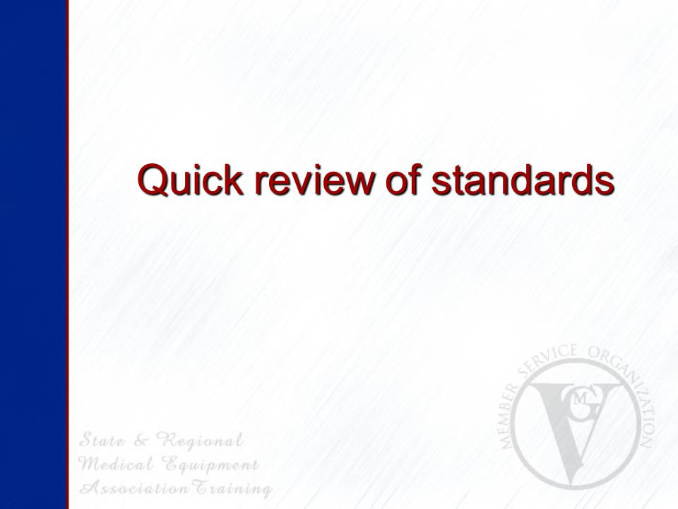 Quick review of standards