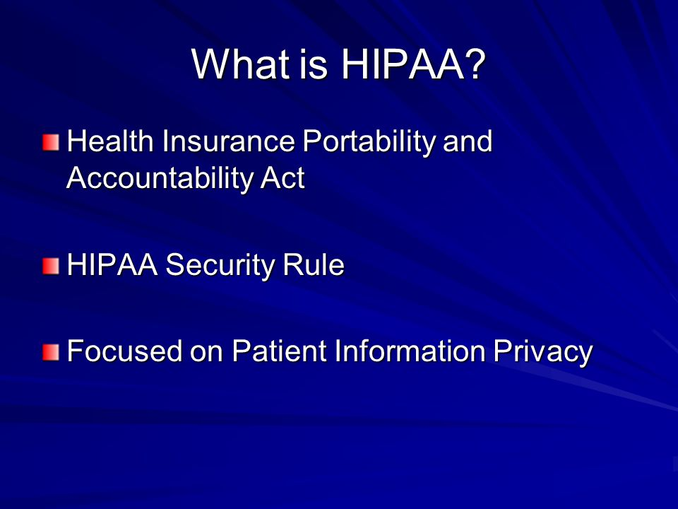 What is HIPAA.