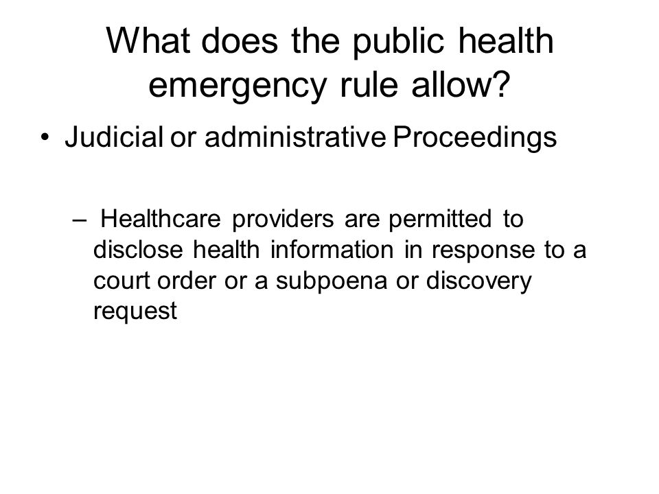 What does the public health emergency rule allow.