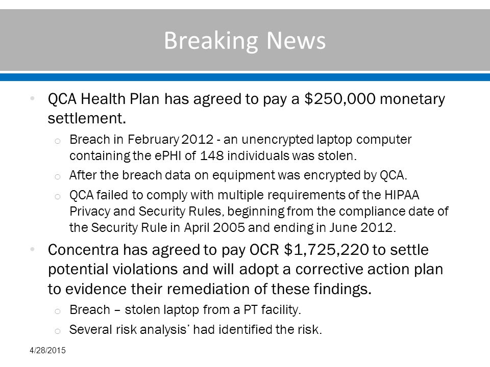 Breaking News QCA Health Plan has agreed to pay a $250,000 monetary settlement.