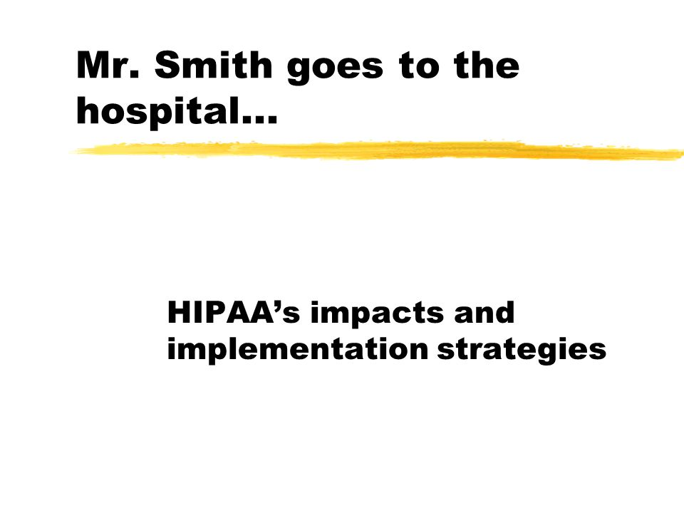 Patient Accounting contacts Mr.Smith's health plan online to verify eligibility.