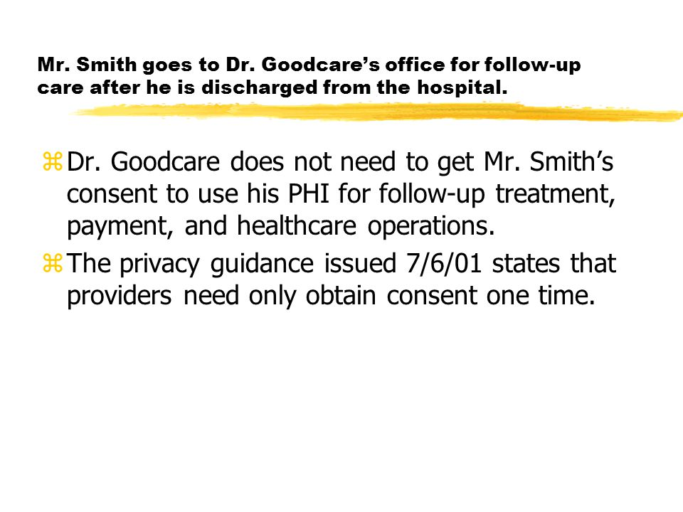 zDr. Goodcare does not need to get Mr.