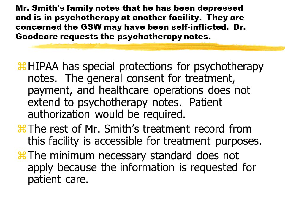 zHIPAA has special protections for psychotherapy notes.