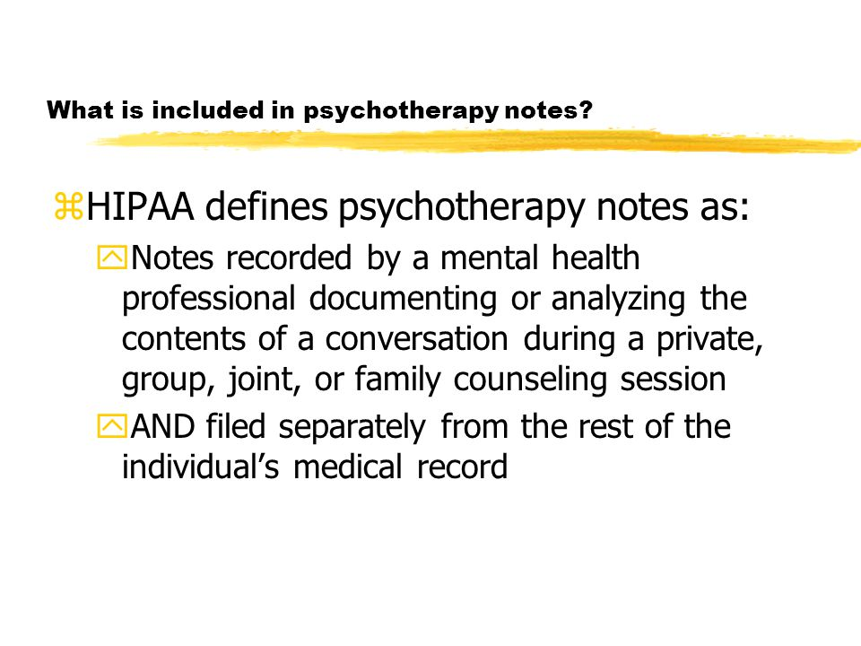 What is included in psychotherapy notes.