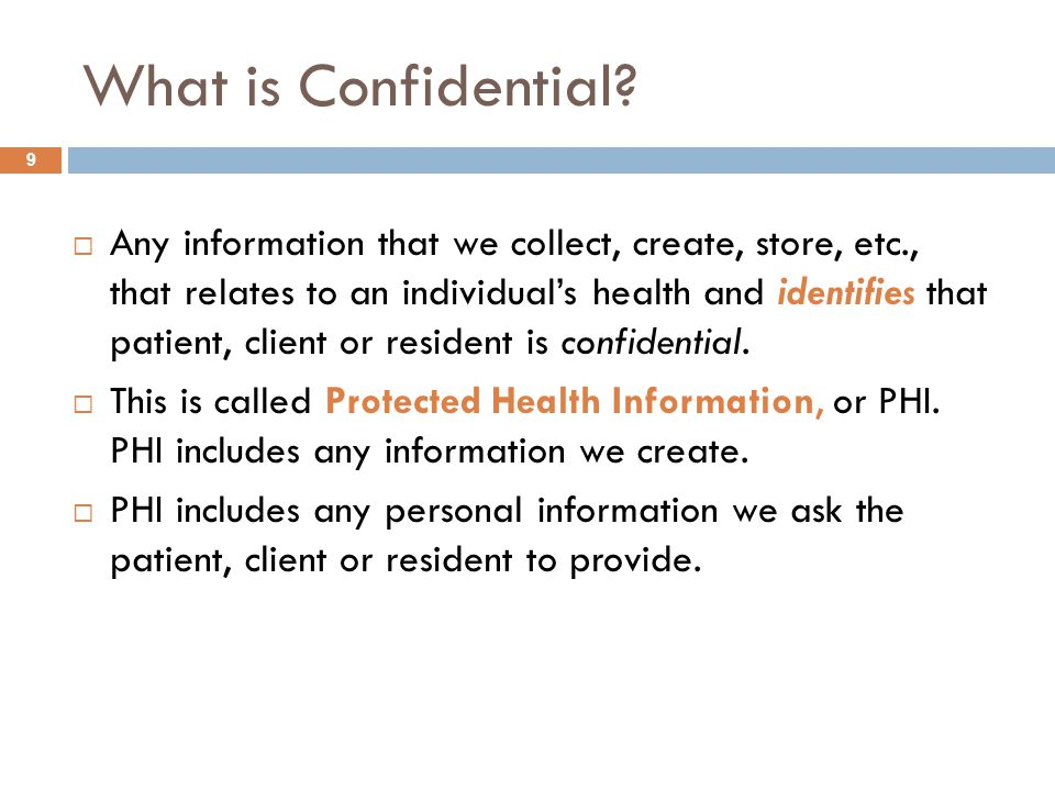 What is Confidential.