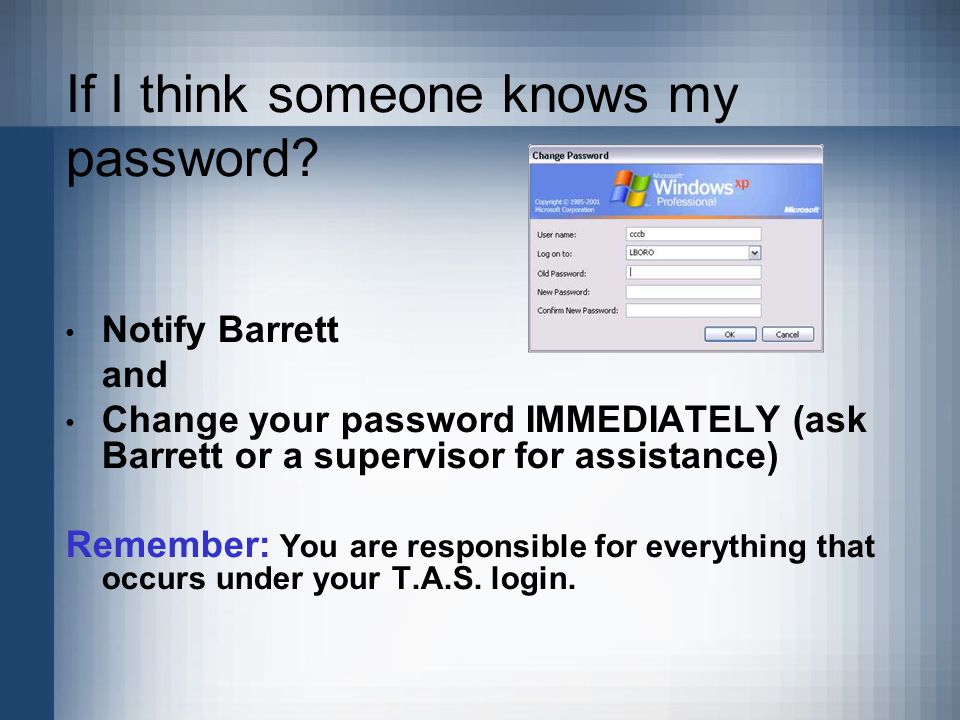 If I think someone knows my password.