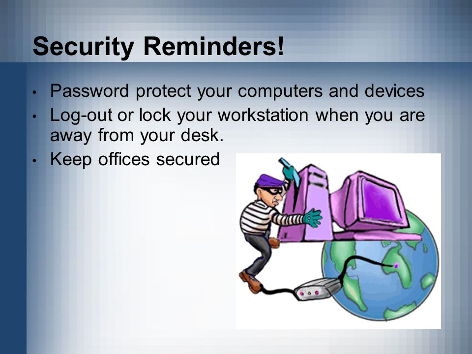 Security Reminders.