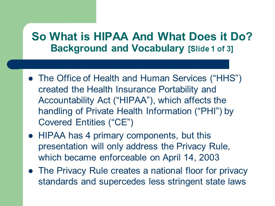 So What is HIPAA And What Does it Do.