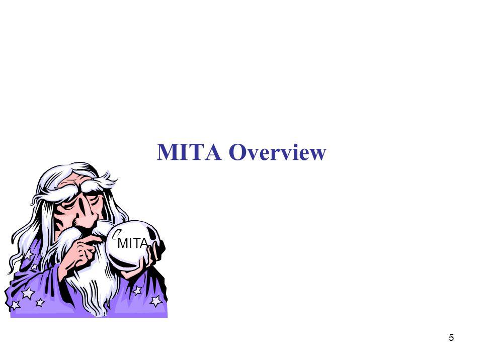 5 MITA Overview MITA