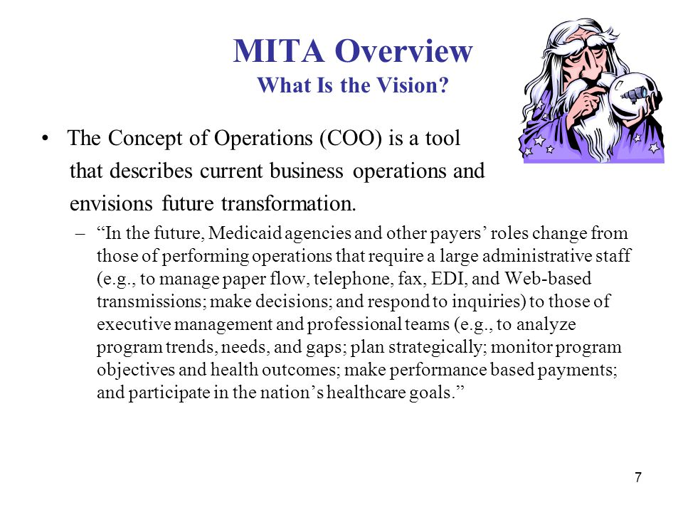 7 MITA Overview What Is the Vision.
