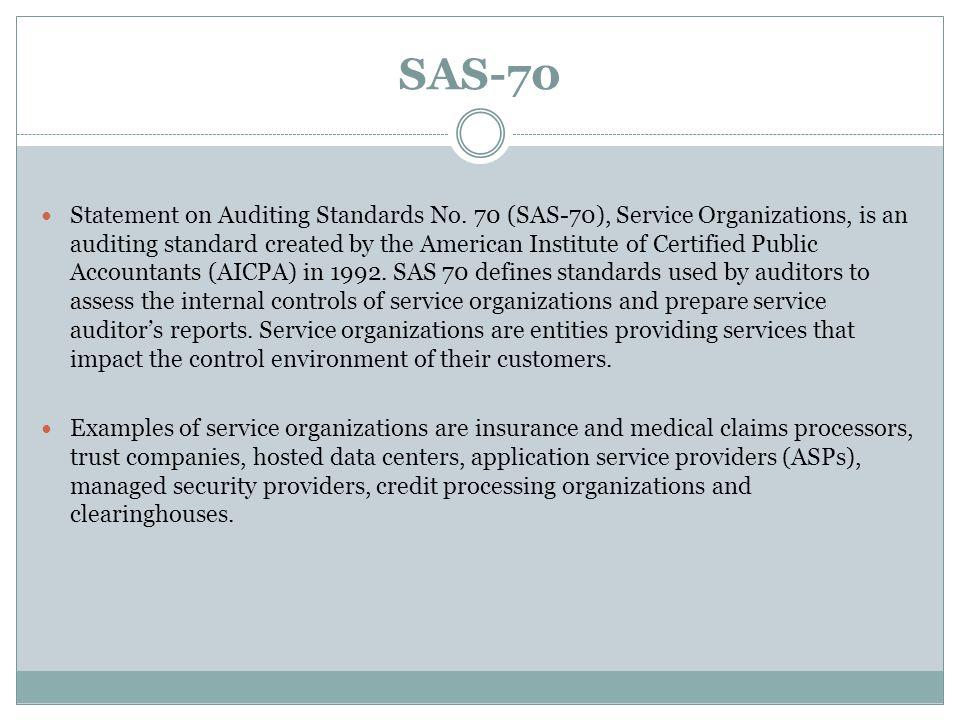 SAS-70 Statement on Auditing Standards No.