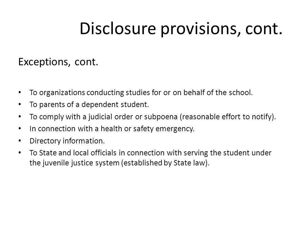 Disclosure provisions, cont. Exceptions, cont.