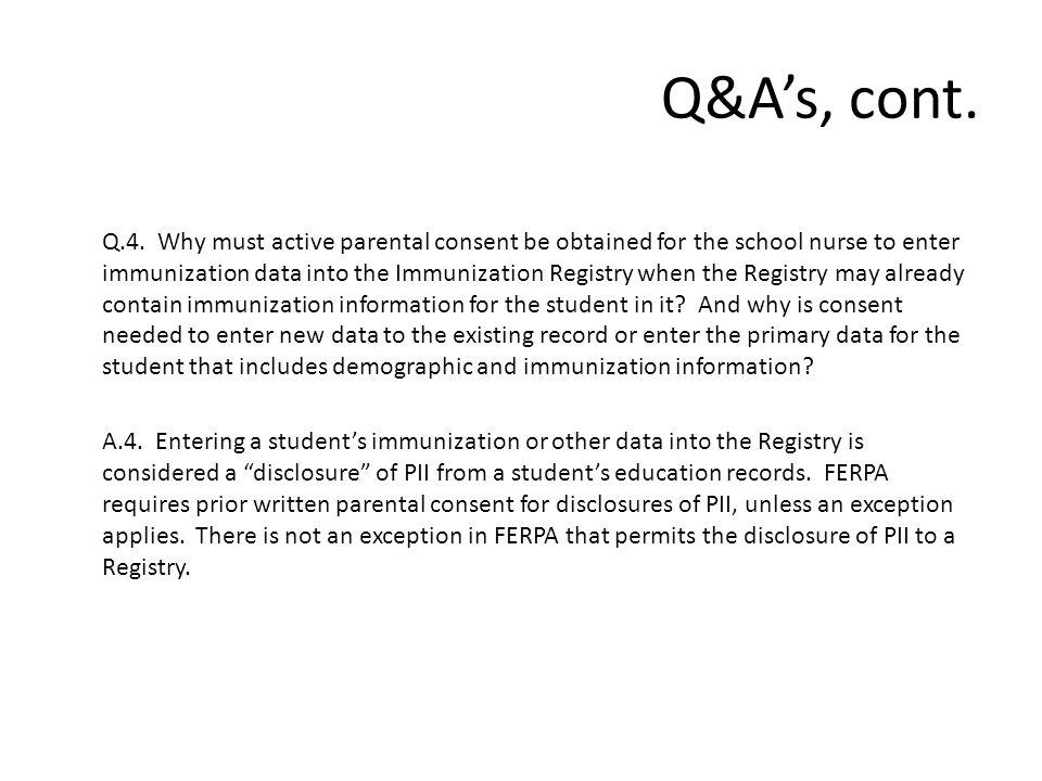 Q&A's, cont. Q.4.
