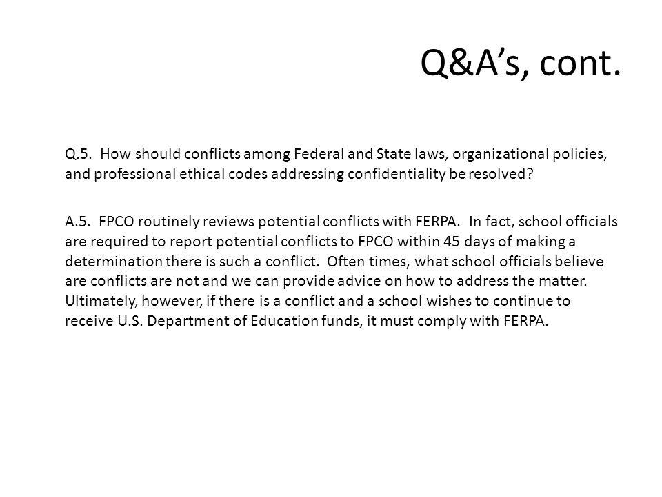 Q&A's, cont. Q.5.
