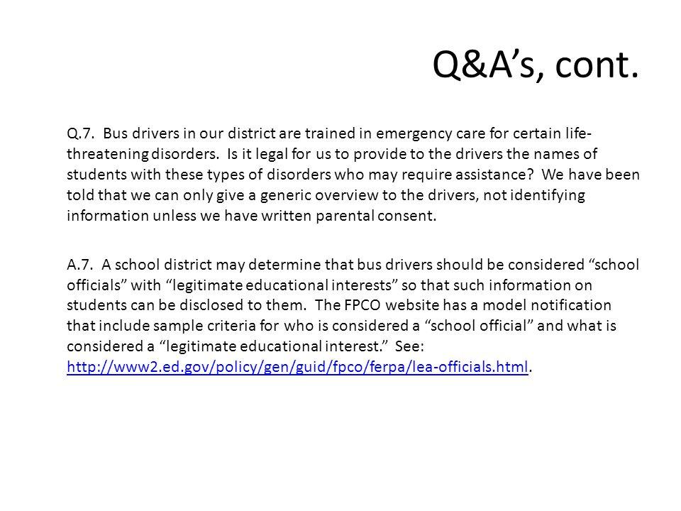 Q&A's, cont. Q.7.
