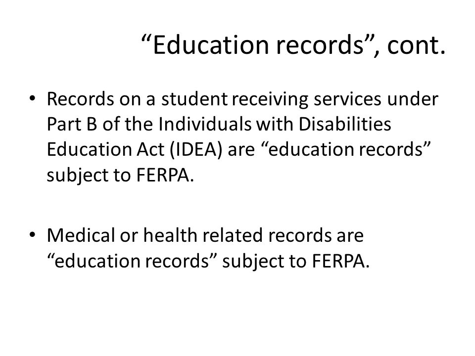 Education records, cont.