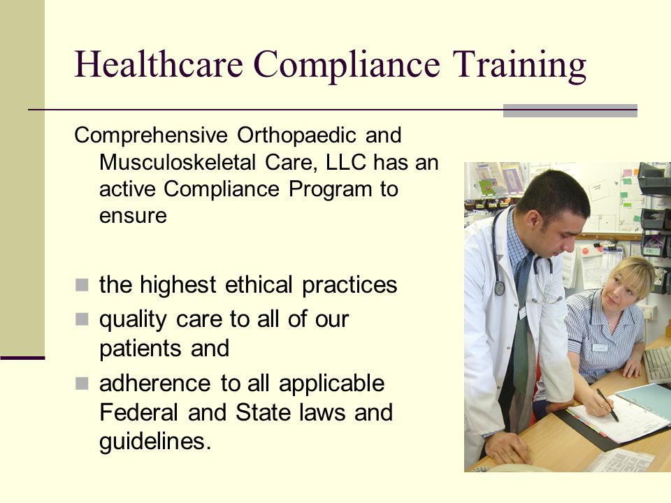 Healthcare Compliance Program The COMC Compliance program consists of: A Compliance Committee Compliance Policies and Procedures Periodic medical record and billing audits A Compliance Hotline Staff training and education
