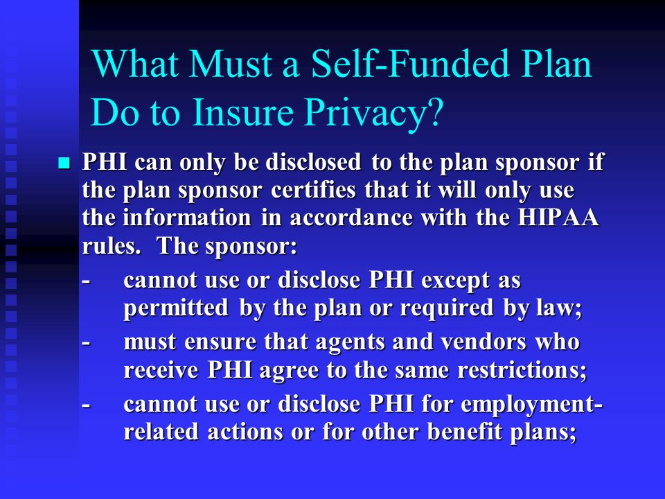 What Must a Self-Funded Plan Do to Insure Privacy.