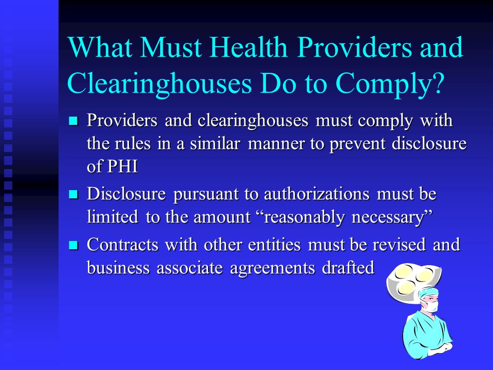 What Must Health Providers and Clearinghouses Do to Comply.