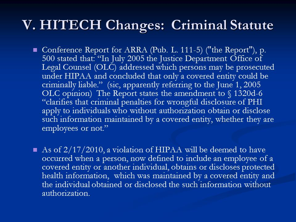 V. HITECH Changes: Criminal Statute Conference Report for ARRA (Pub.