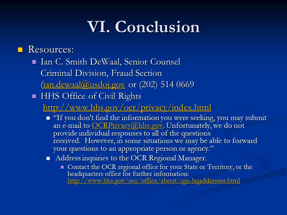 VI. Conclusion Resources: Resources: Ian C. Smith DeWaal, Senior Counsel Ian C.