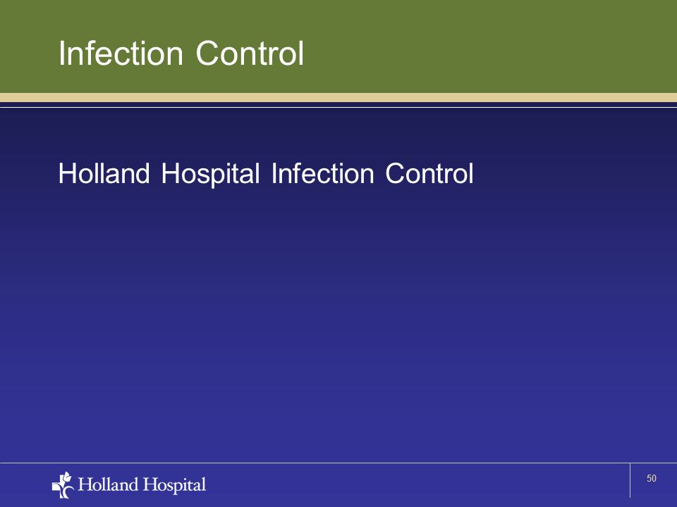 50 Infection Control Holland Hospital Infection Control