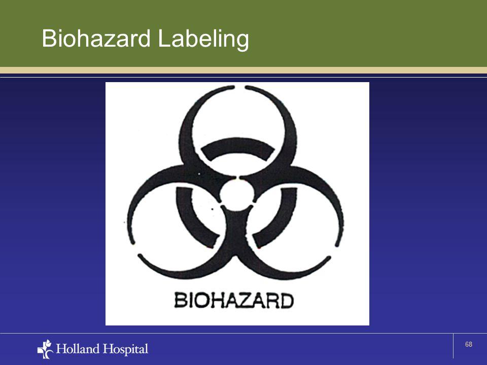 68 Biohazard Labeling