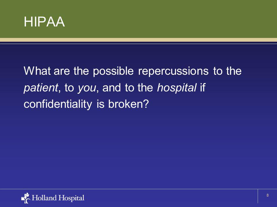 9 What is HIPAA.