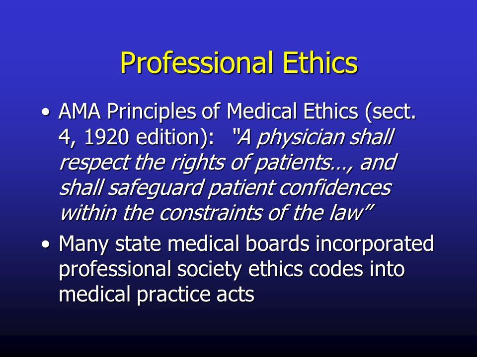 Professional Ethics AMA Principles of Medical Ethics (sect.