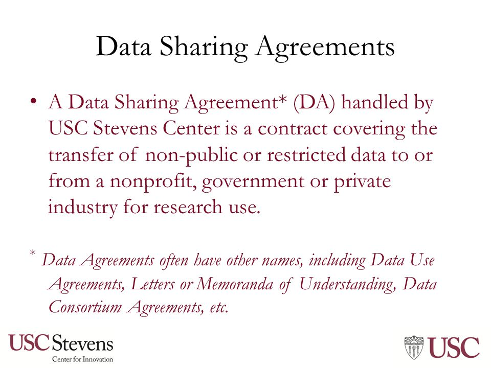 Material transfer agreements and a little about data sharing data sharing agreements a data sharing agreement da handled by usc stevens center platinumwayz