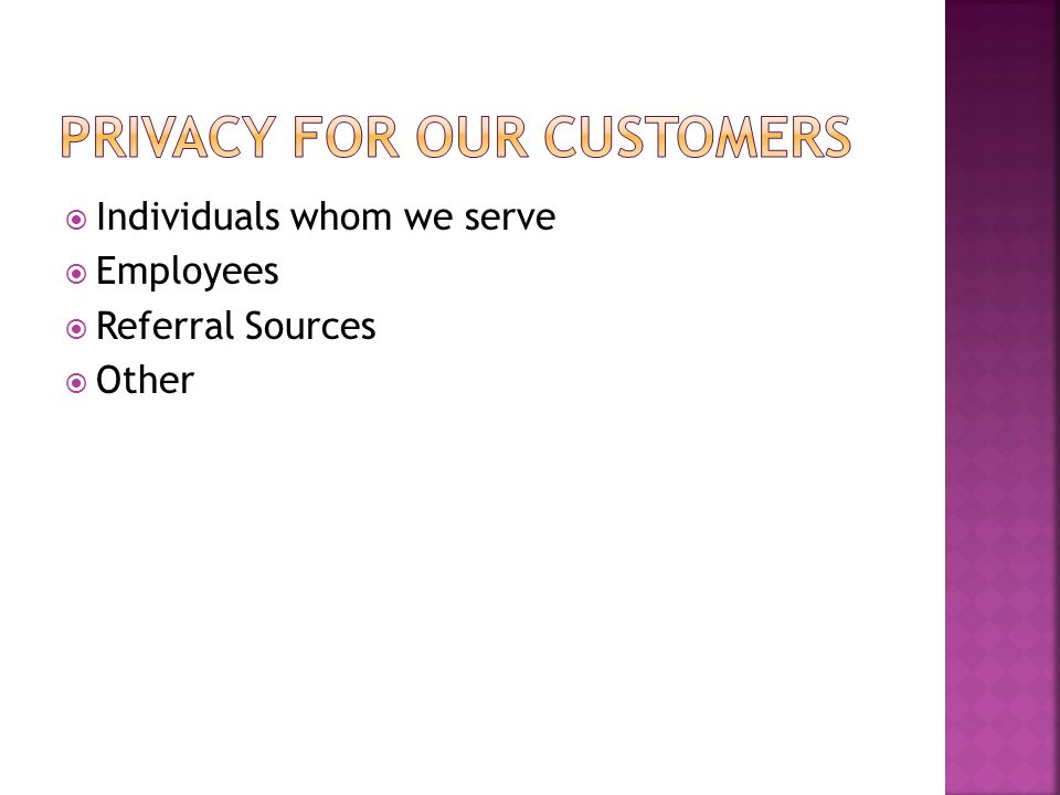  Individuals whom we serve  Employees  Referral Sources  Other