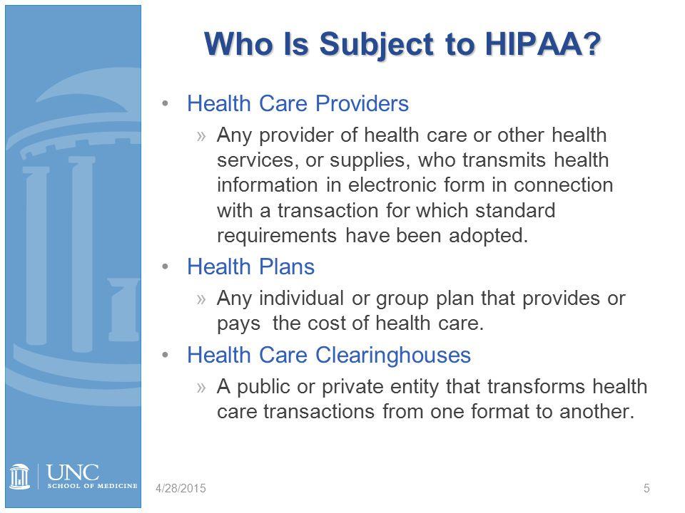 Who Is Subject to HIPAA.