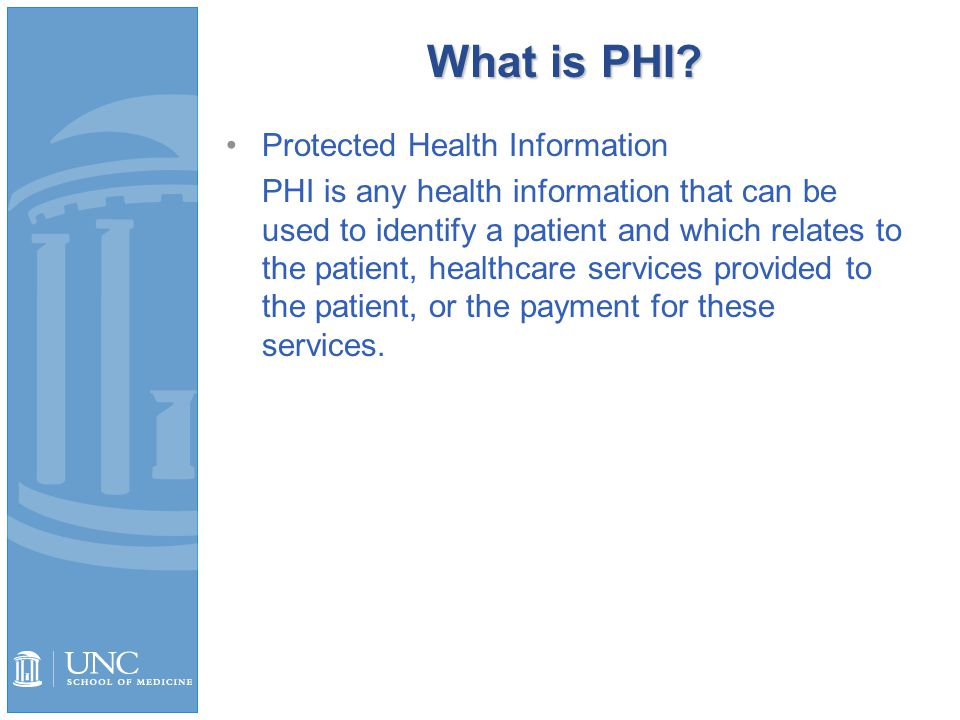 What is PHI.