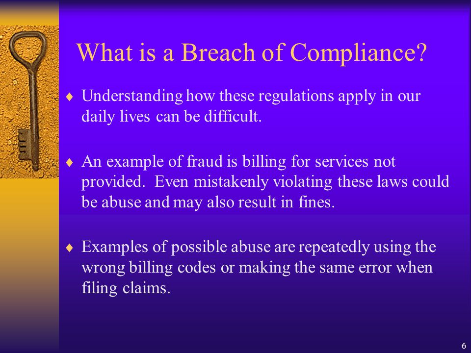 6 What is a Breach of Compliance.