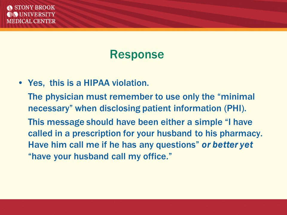 Response Yes, this is a HIPAA violation.