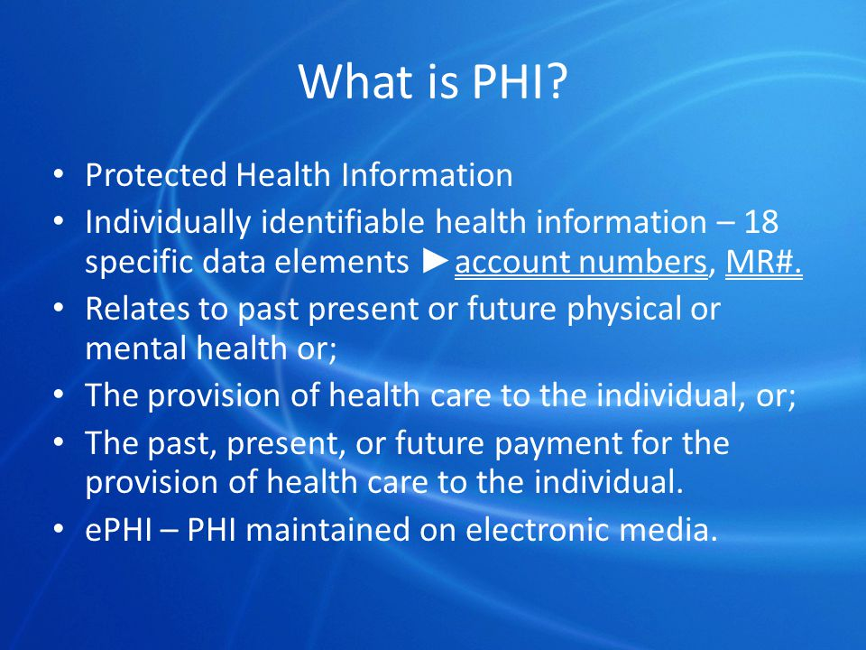 Notification Composition 45 CFR 164.520 (b) How PHI is used and disclosed by the covered entity; The individuals rights including how the individual can exercise these rights and how a complaint can be filed; The covered entities legal duties regarding PHI; How to obtain further information about the covered entities privacy policies.