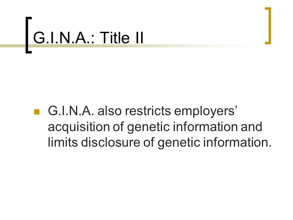 G.I.N.A.: Title II G.I.N.A.
