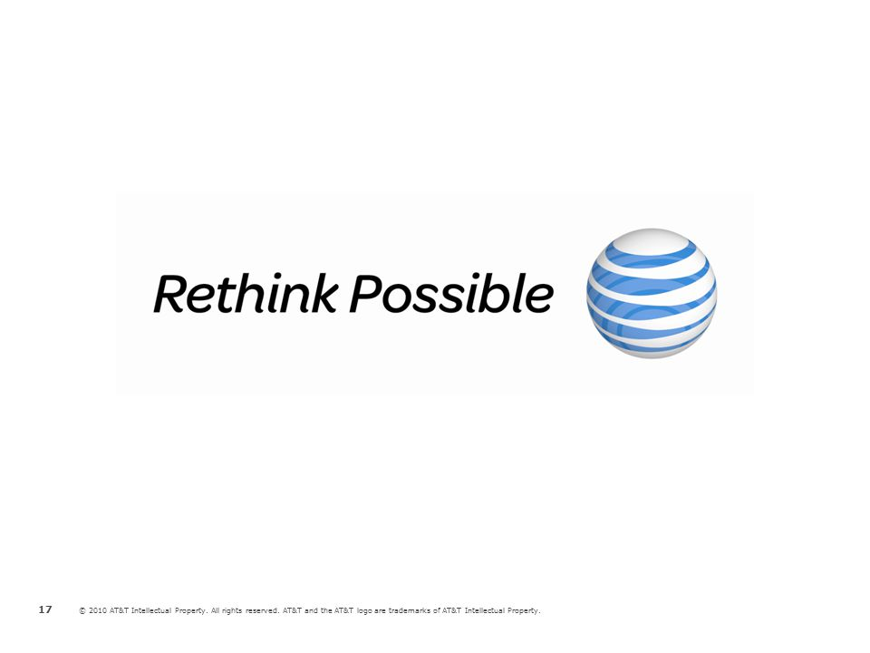 © 2010 AT&T Intellectual Property. All rights reserved. AT&T and the AT&T logo are trademarks of AT&T Intellectual Property. 17