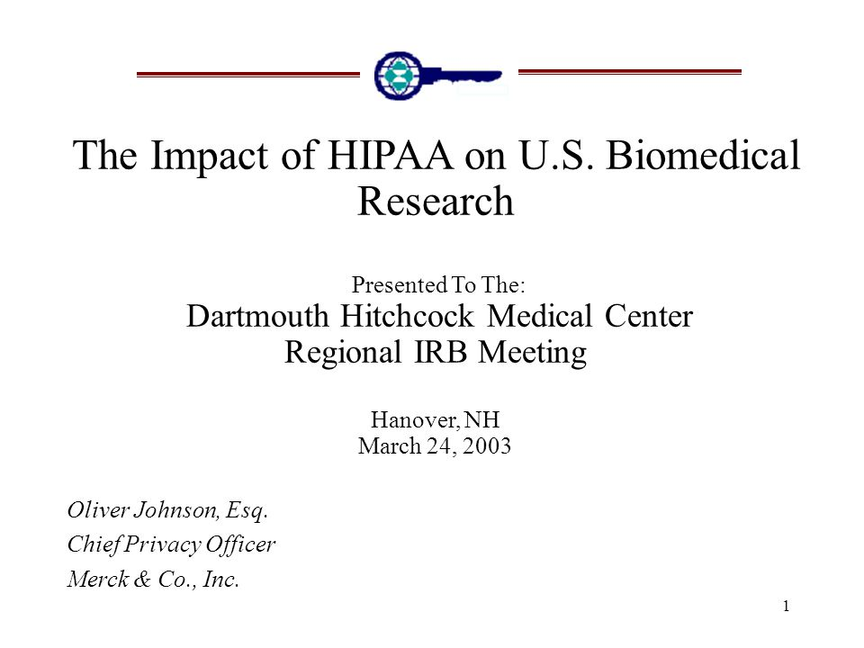 1 The Impact of HIPAA on U.S.