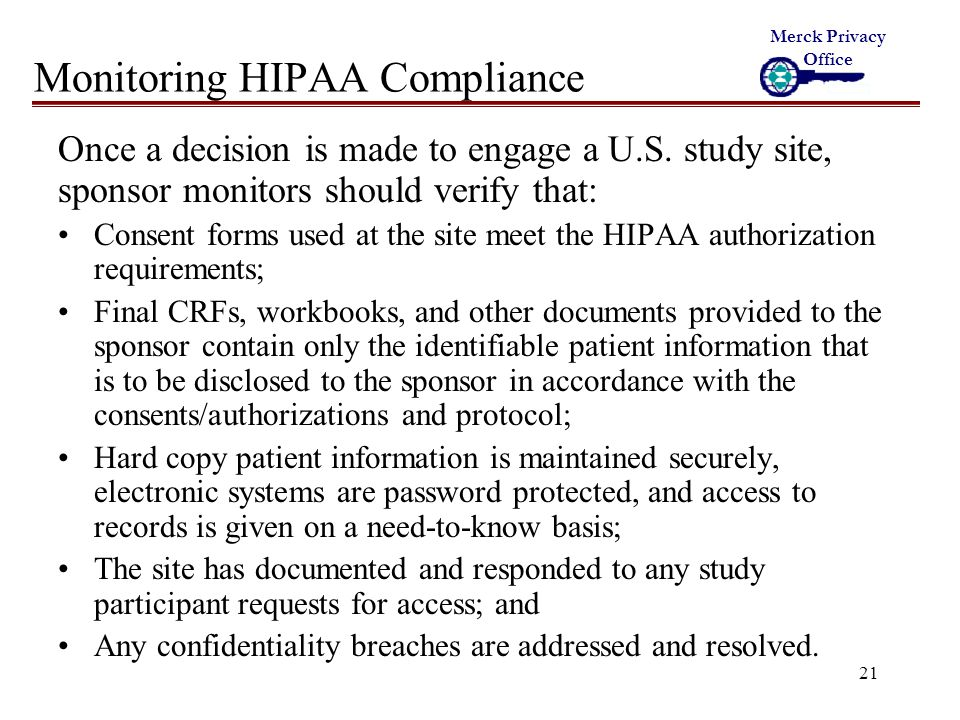 21 Monitoring HIPAA Compliance Once a decision is made to engage a U.S.