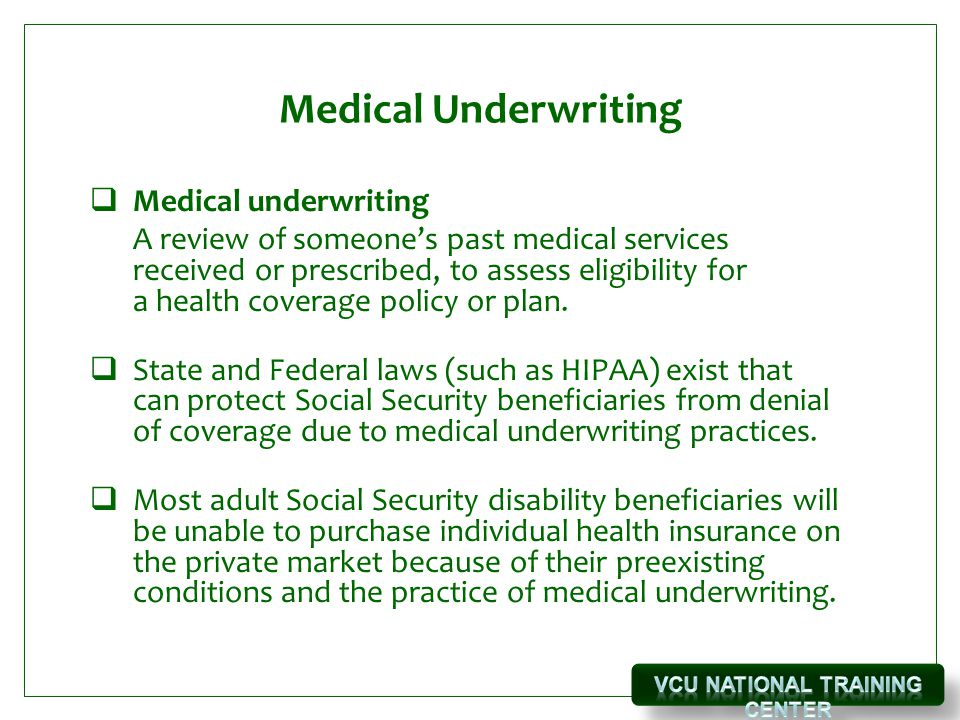 Medical Underwriting  Medical underwriting A review of someone's past medical services received or prescribed, to assess eligibility for a health coverage policy or plan.