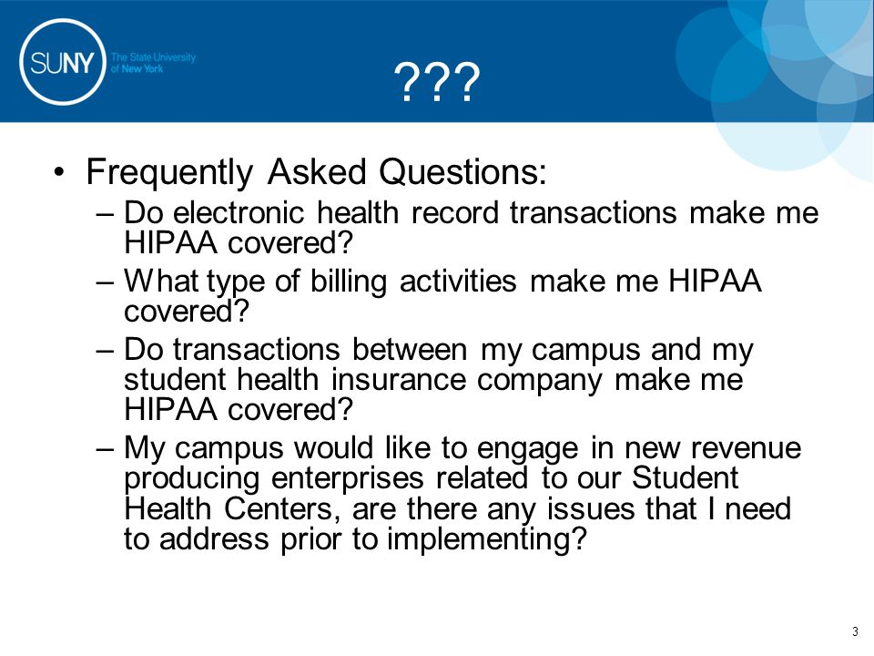 To answer these questions 4 Understand the Basics of HIPAA –What does HIPAA stand for.