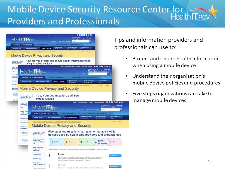 Mobile Device Security Resource Center 18 Mobile Device Security Resource Center for Providers and Professionals Tips and information providers and pr