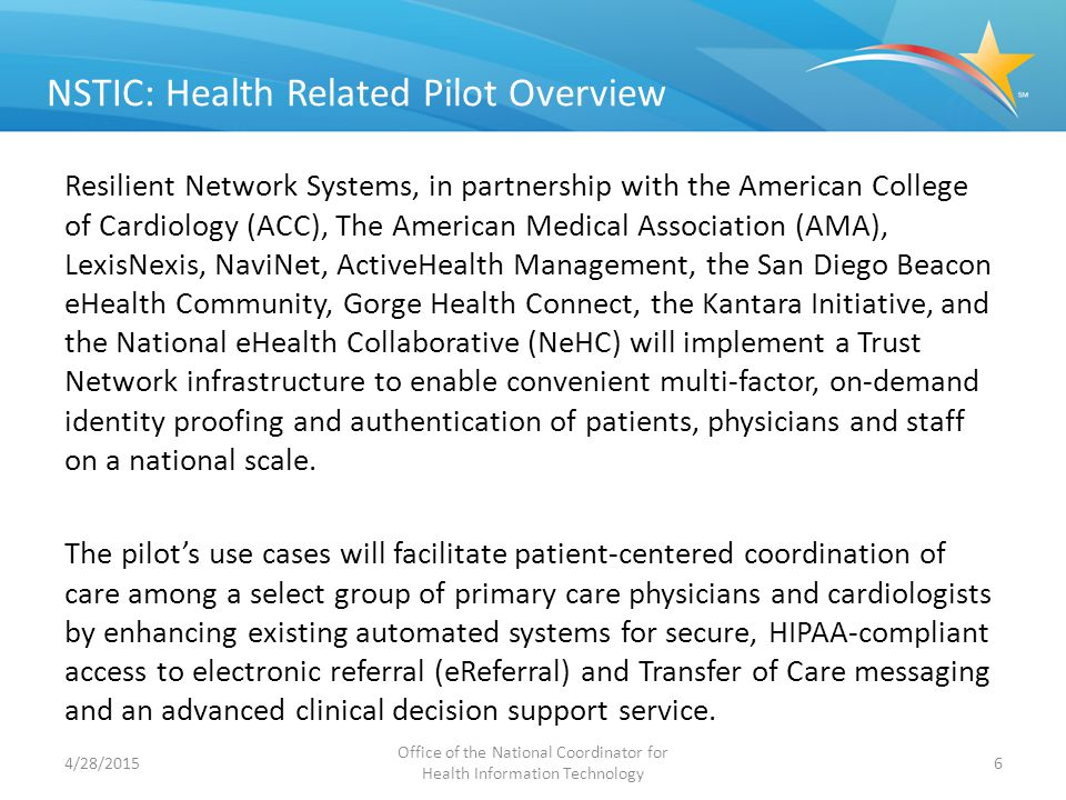 NSTIC: Health Related Pilot Overview Resilient Network Systems, in partnership with the American College of Cardiology (ACC), The American Medical Ass