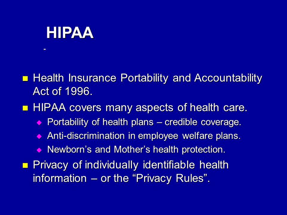 SM HIPAA Health Insurance Portability and Accountability Act of 1996.