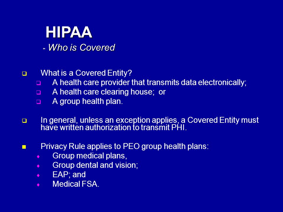 SM HIPAA   What is a Covered Entity.