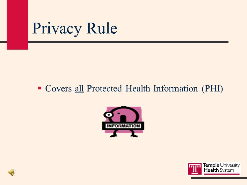 HIPAA vs State Law  When state law is more restrictive than the federal HIPAA Regulations, then state law prevails, for example:  Pennsylvania has set more restrictions on releasing certain types of records:  HIV/AIDS  Drug/Alcohol  Mental Health  Requires patient authorization prior to release.
