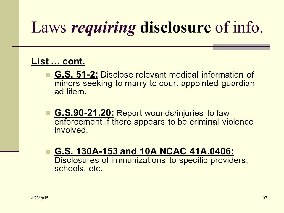 4/28/2015 37 Laws requiring disclosure of info. List … cont.